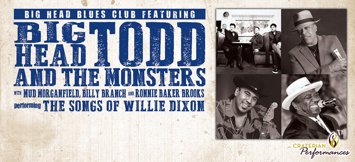 Big Head Blues Club ft. Big Head Todd & The Monsters With Mud Morganfield, Billy Branch & Ronnie Baker Brooks Performing 'The Songs of Willie Dixon'