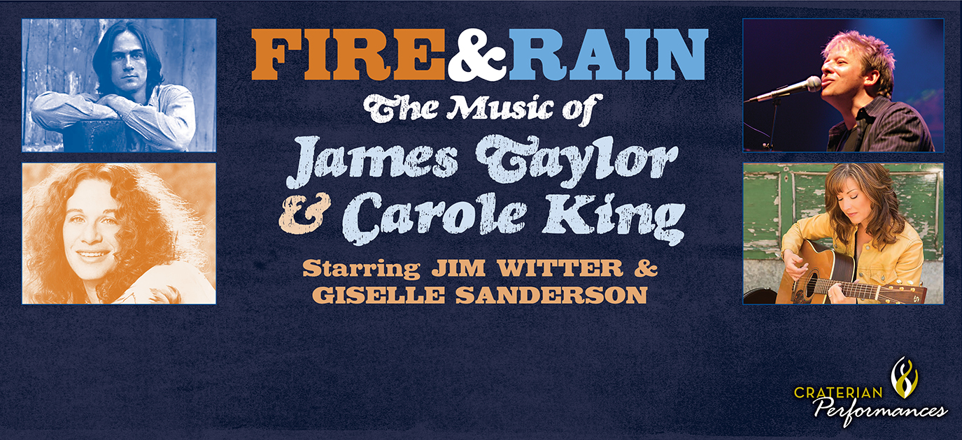 Fire and Rain: The Music of James Taylor & Carol King