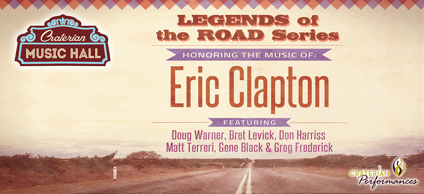 Legends of the Road, Honoring the Music of Eric Clapton