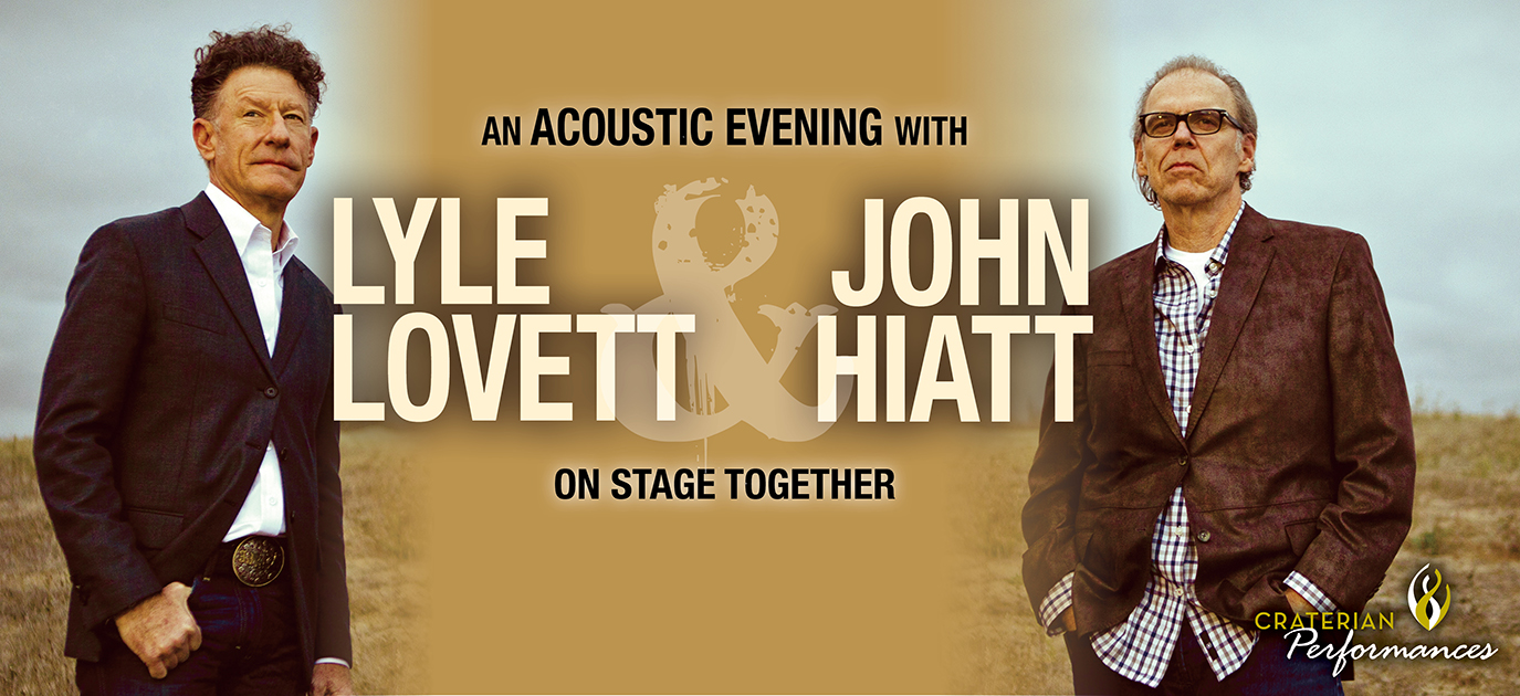 An Acoustic Evening with Lyle Lovett & John Hiatt