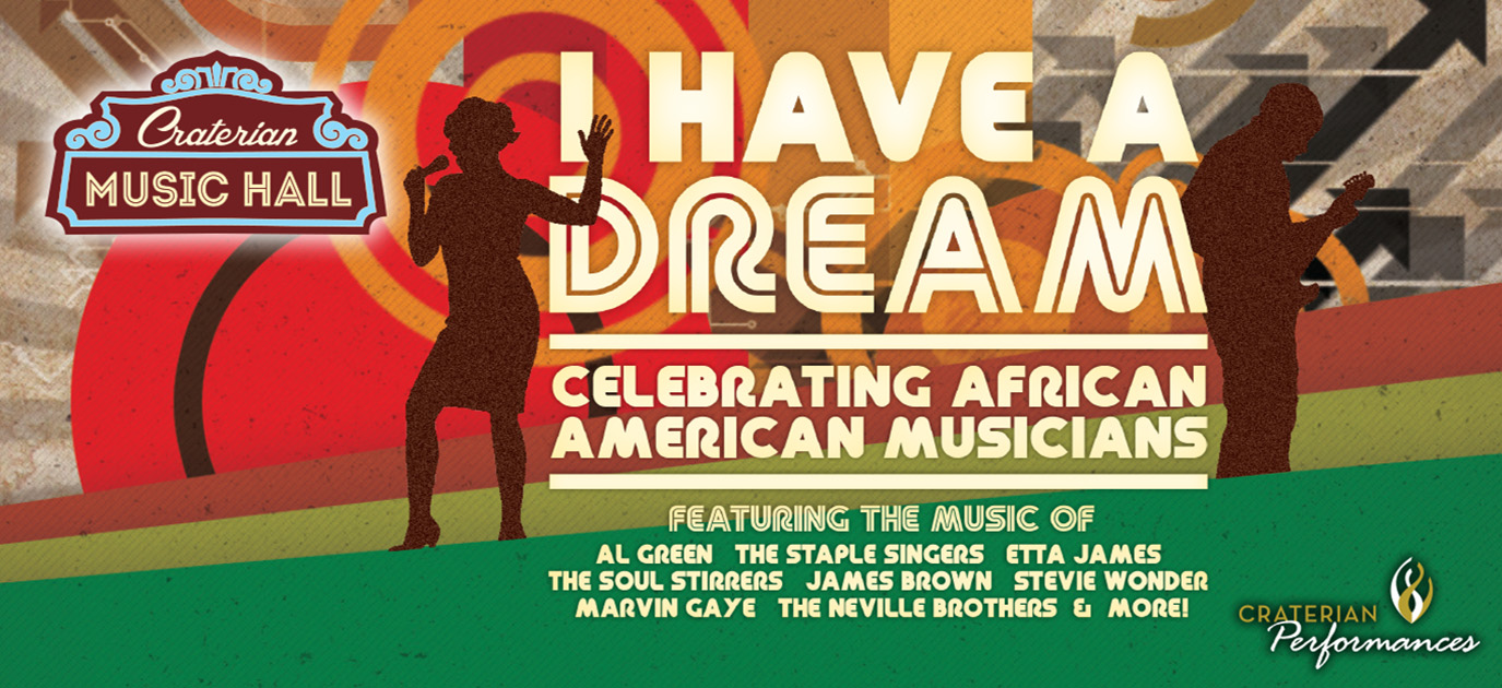 I Have A Dream: Celebrating the Music of African American Musicians