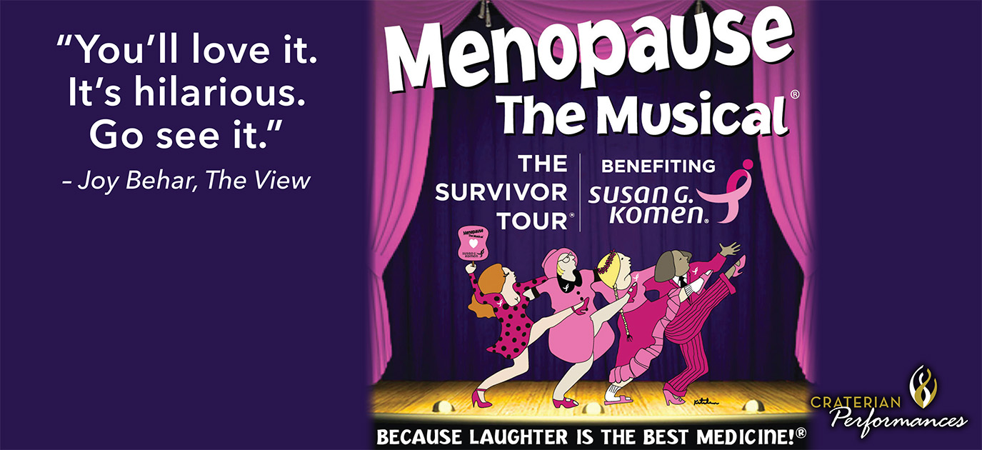 Menopause the Musical: The Survivor Tour