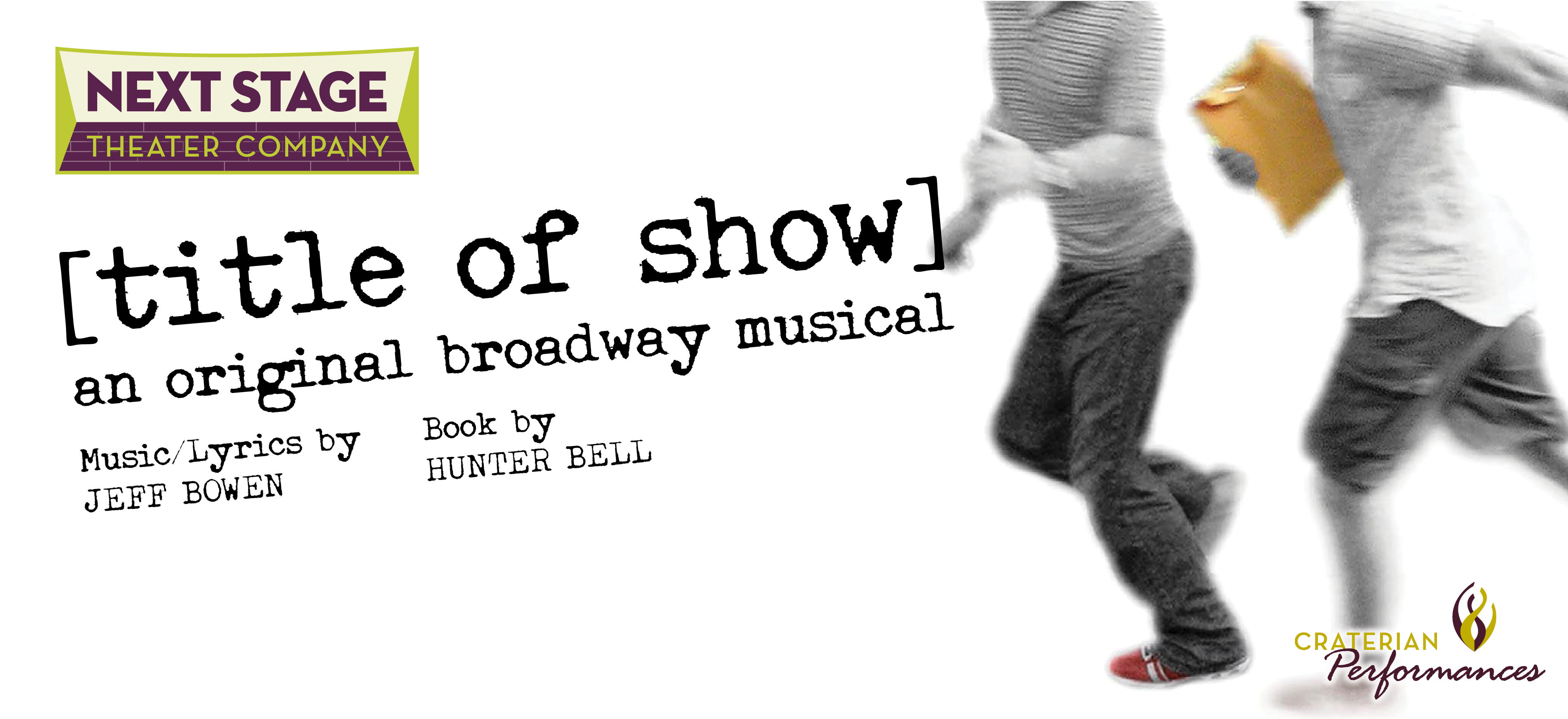 Title of Show: The Musical *CANCELLED*