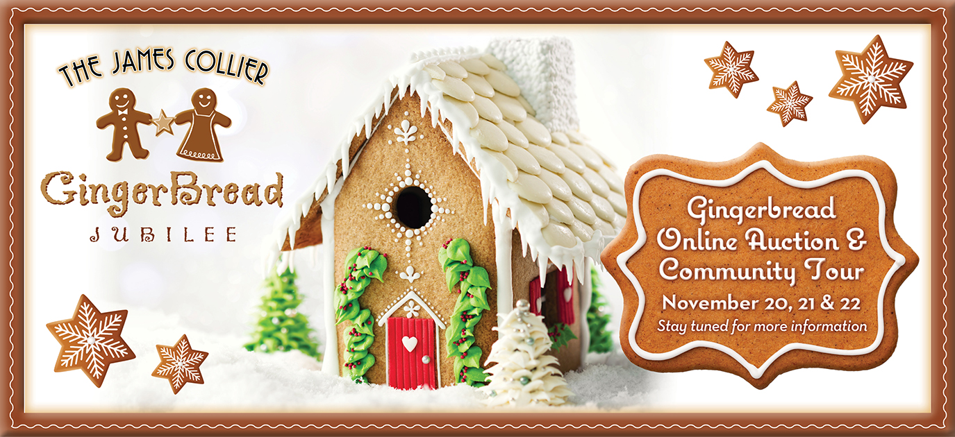 James Collier GingerBread Jubiless - Gingerbread Online Auction & Community Tour Nov. 20, 21, & 22
