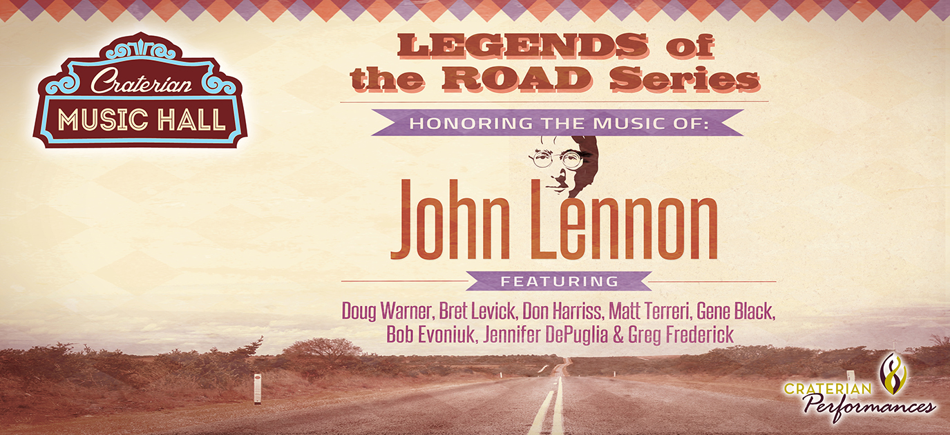 Legends of the Road: Honoring the Music of John Lennon
