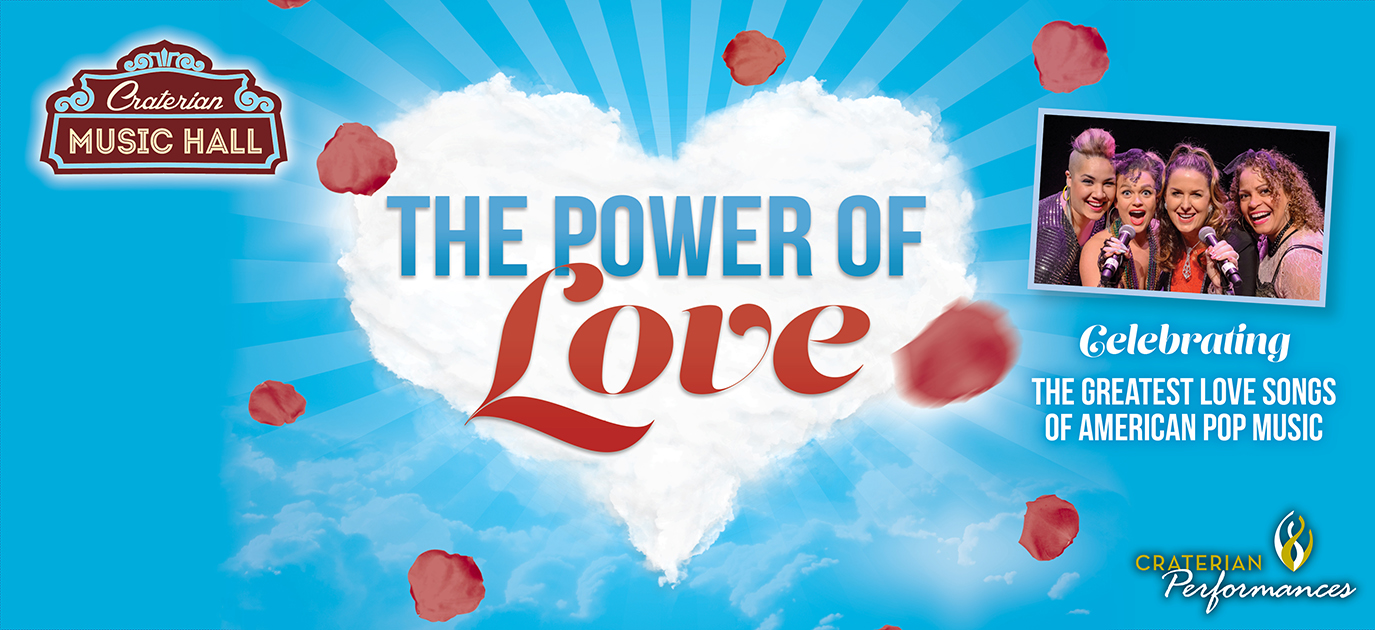 The Power of Love - Celebrating the Greatest Love Songs of American Pop Music