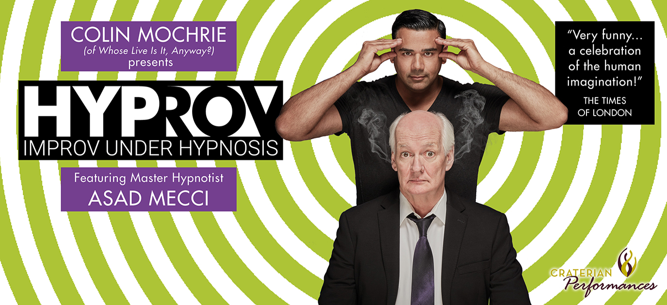 Colin Mochrie Presents- HYPROV: Improv Under Hypnosis *POSTPONED to April 30, 2022*