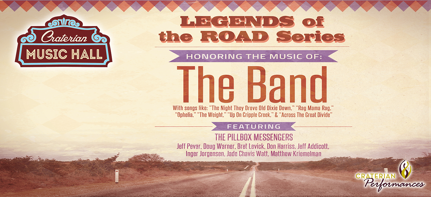 Legends of the Road, Honoring the music of The Band