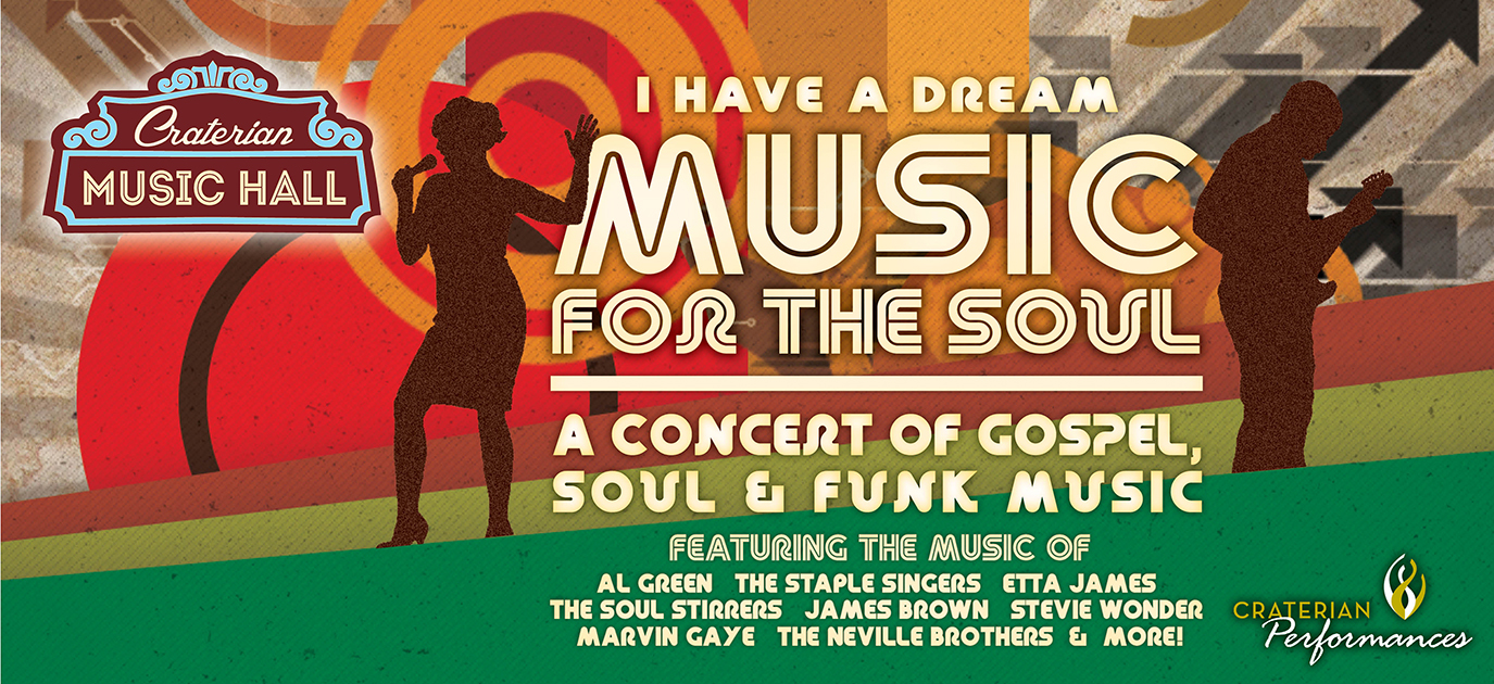 I Have A Dream: Music for the Soul, A Concert of Gospel, Soul & Funk